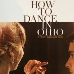 How To Dance In Ohio Film